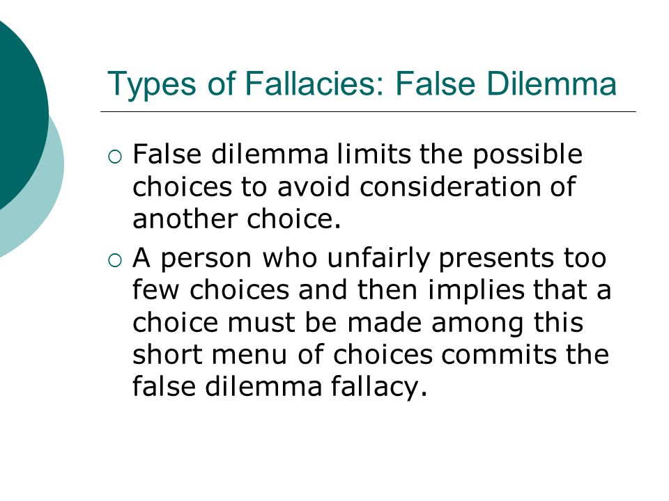 Types of Fallacies: False Dilemma
