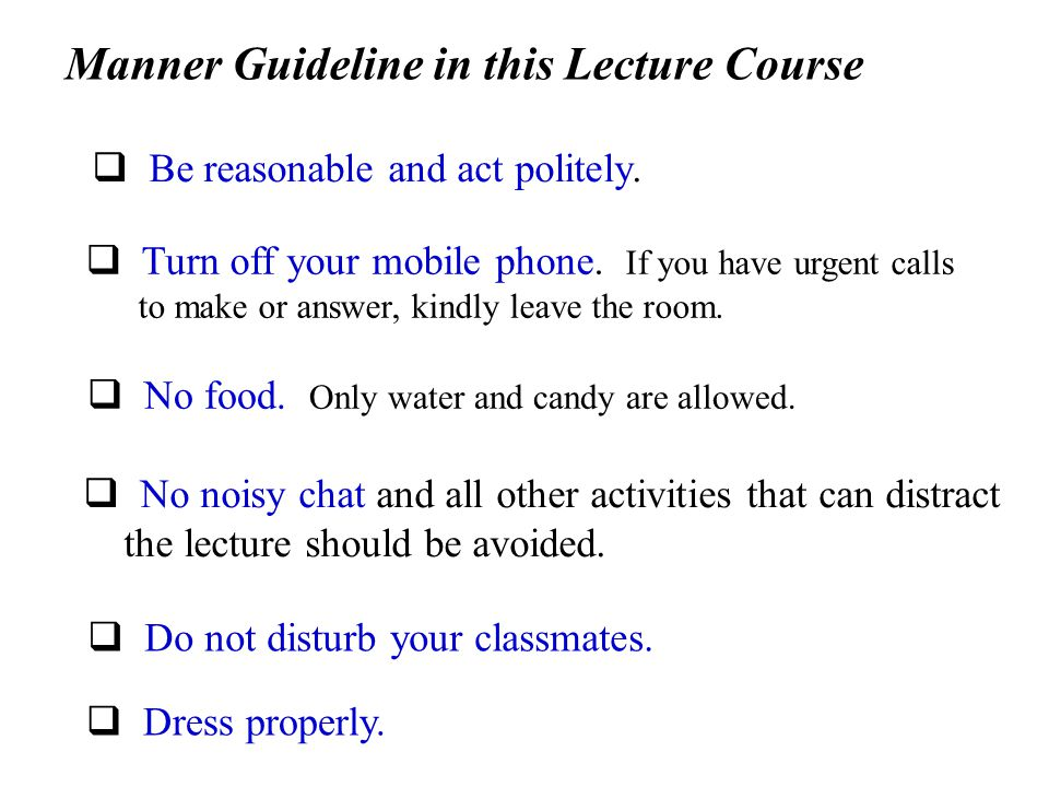 Manner Guideline in this Lecture Course