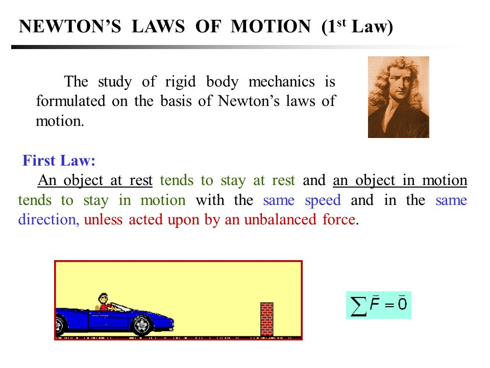 NEWTON'S LAWS OF MOTION (1st Law)