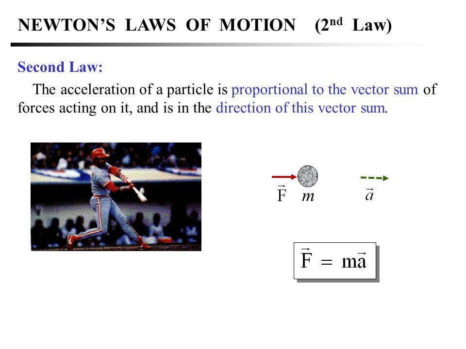 NEWTON'S LAWS OF MOTION (2nd Law)