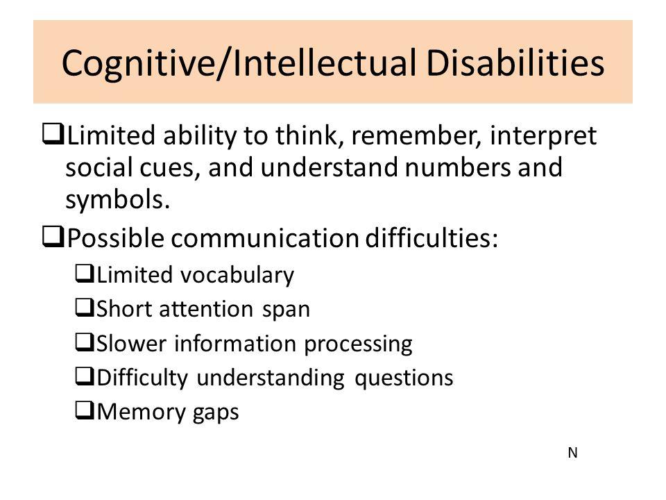 Cognitive/Intellectual Disabilities