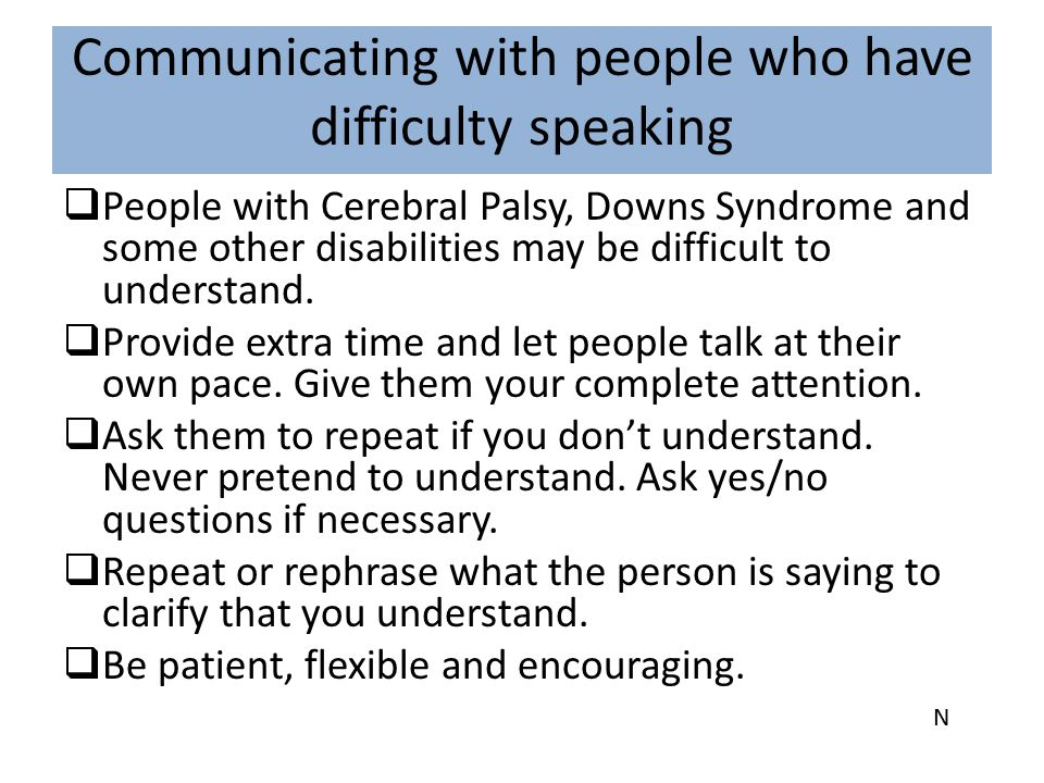 Communicating with people who have difficulty speaking