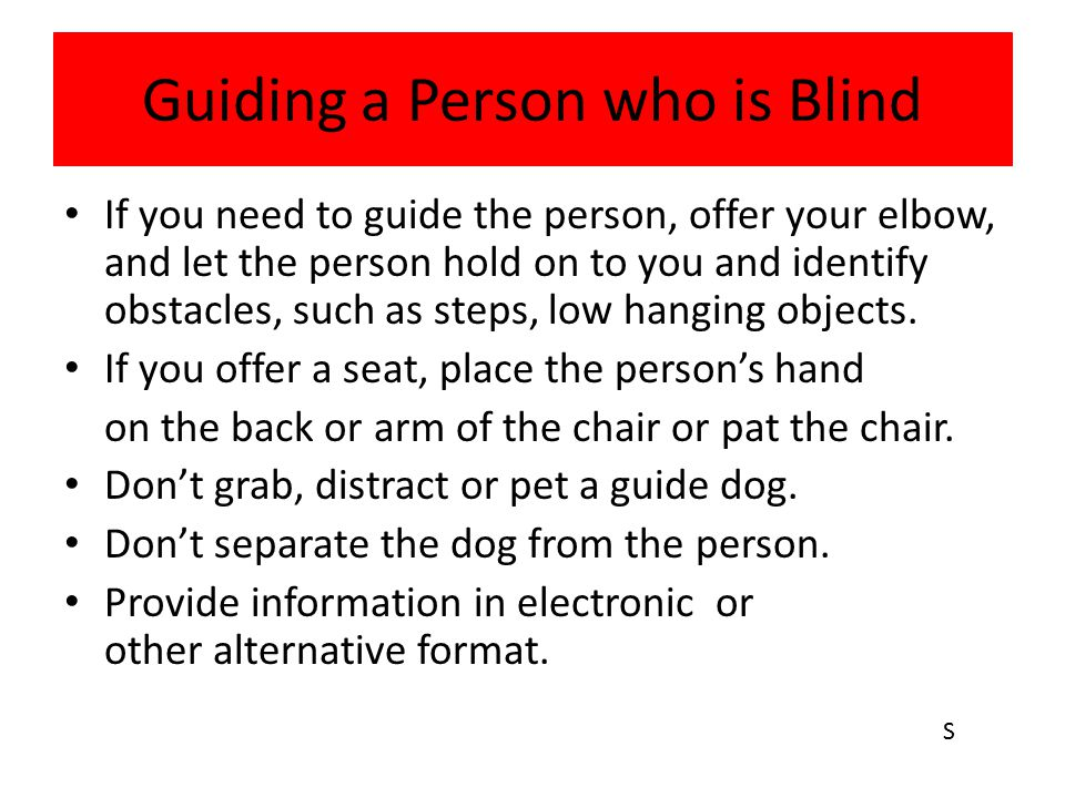 Guiding a Person who is Blind