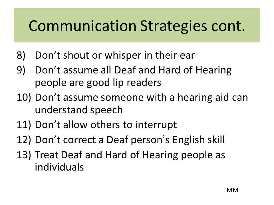 Communication Strategies cont.