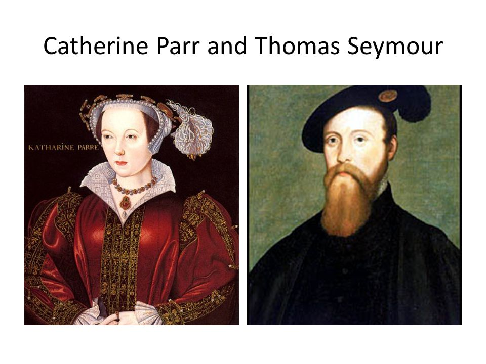Catherine Parr and Thomas Seymour