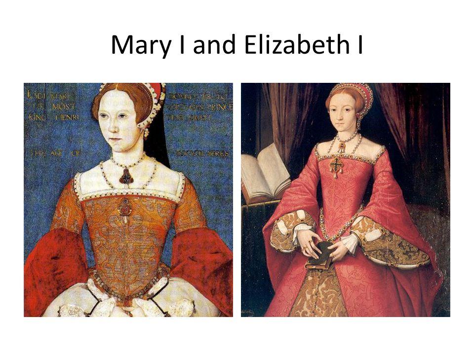 Mary I and Elizabeth I