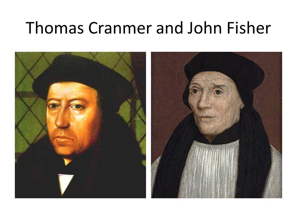 Thomas Cranmer and John Fisher