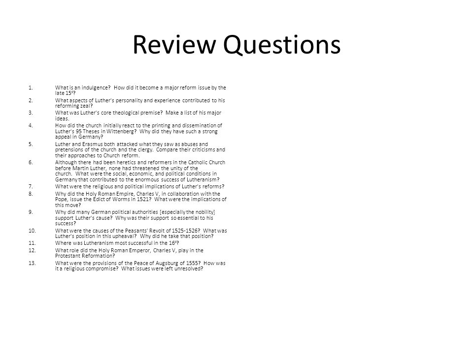 Review Questions What is an indulgence How did it become a major reform issue by the late 15c