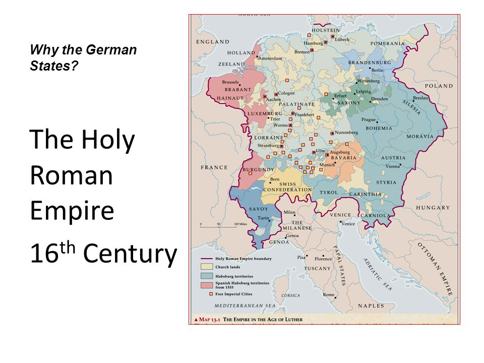 Why the German States The Holy Roman Empire 16th Century
