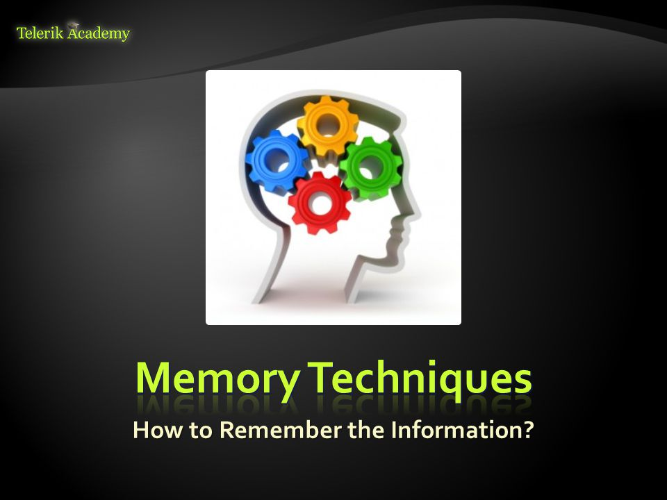 How to Remember the Information