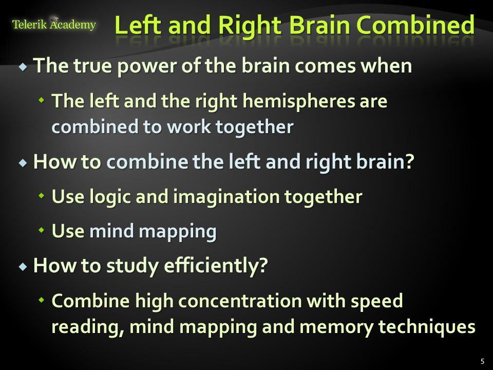 Left and Right Brain Combined