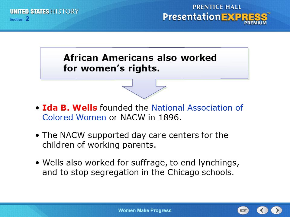 African Americans also worked for women's rights.