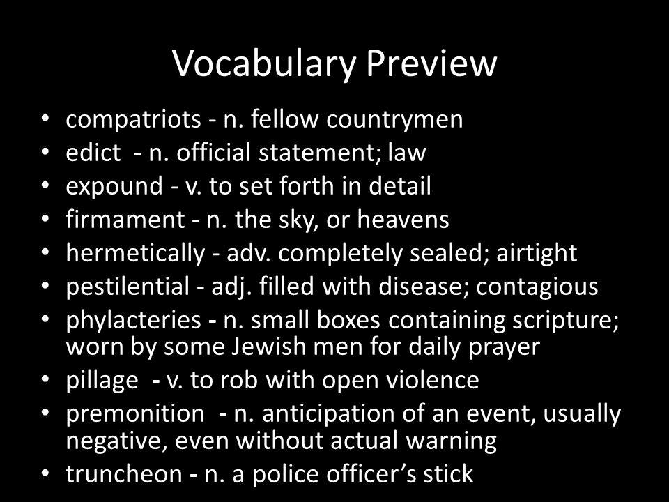 Vocabulary Preview compatriots - n. fellow countrymen
