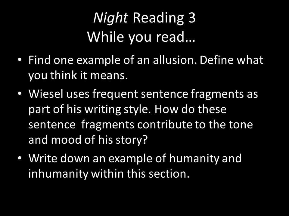 Night Reading 3 While you read…