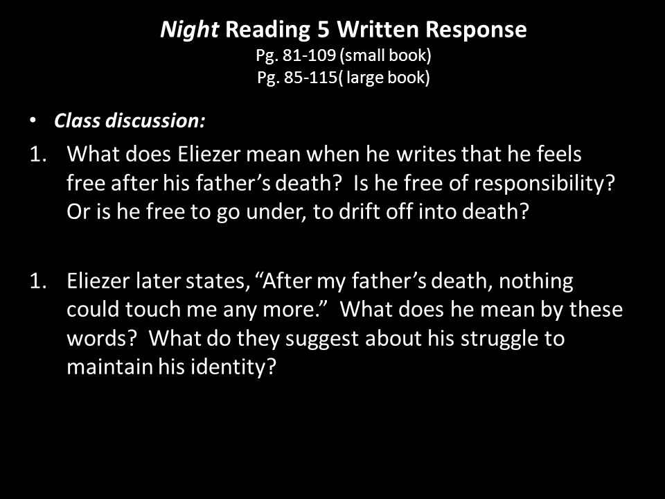 Night Reading 5 Written Response Pg. 81-109 (small book) Pg
