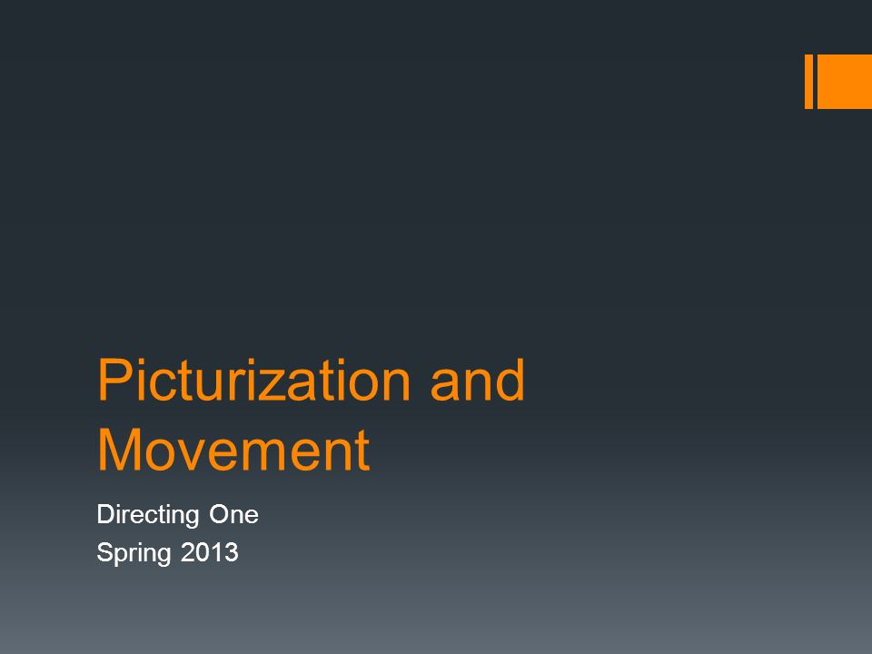 Picturization and Movement