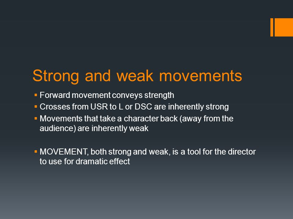 Strong and weak movements