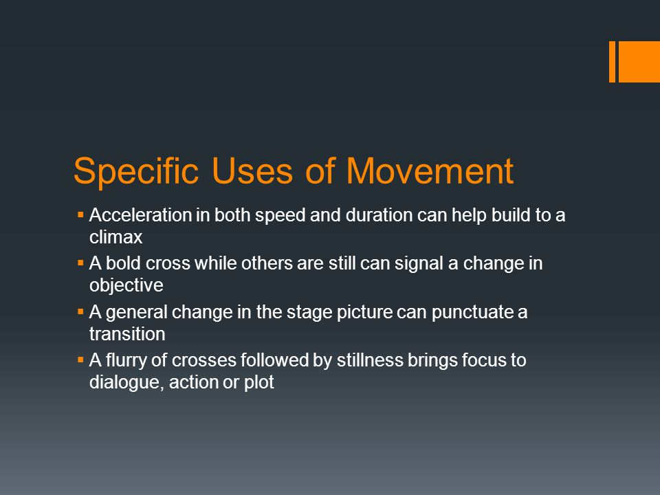 Specific Uses of Movement