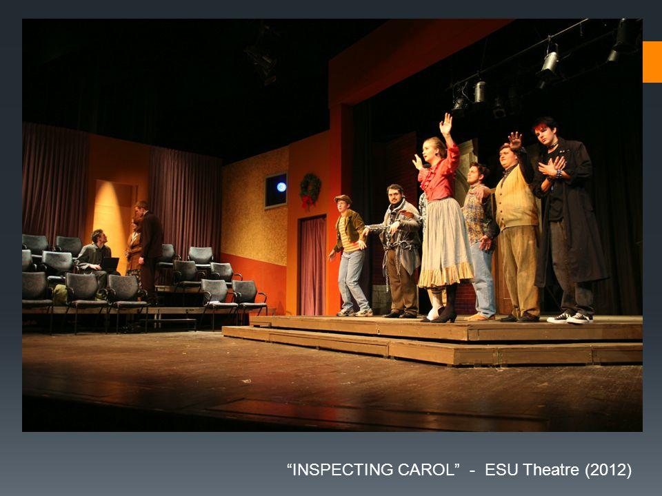 INSPECTING CAROL - ESU Theatre (2012)