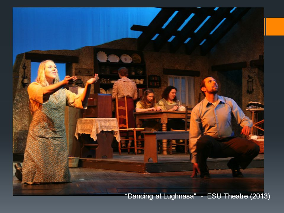 Dancing at Lughnasa - ESU Theatre (2013)