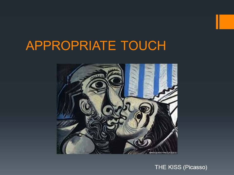 APPROPRIATE TOUCH THE KISS (Picasso)