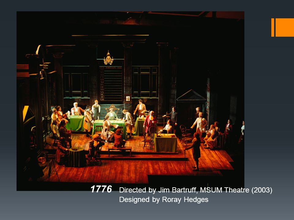 1776. Directed by Jim Bartruff, MSUM Theatre (2003)