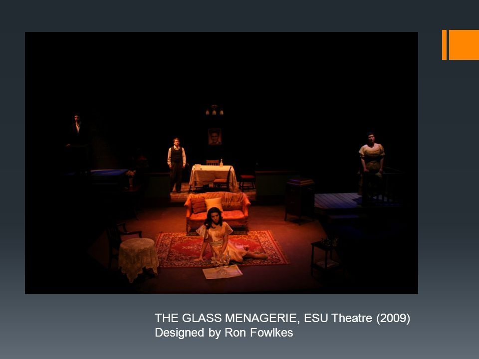 THE GLASS MENAGERIE, ESU Theatre (2009) Designed by Ron Fowlkes