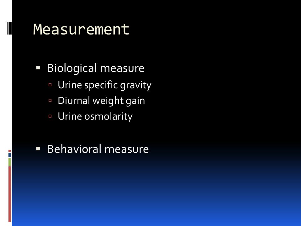 Measurement Biological measure Behavioral measure