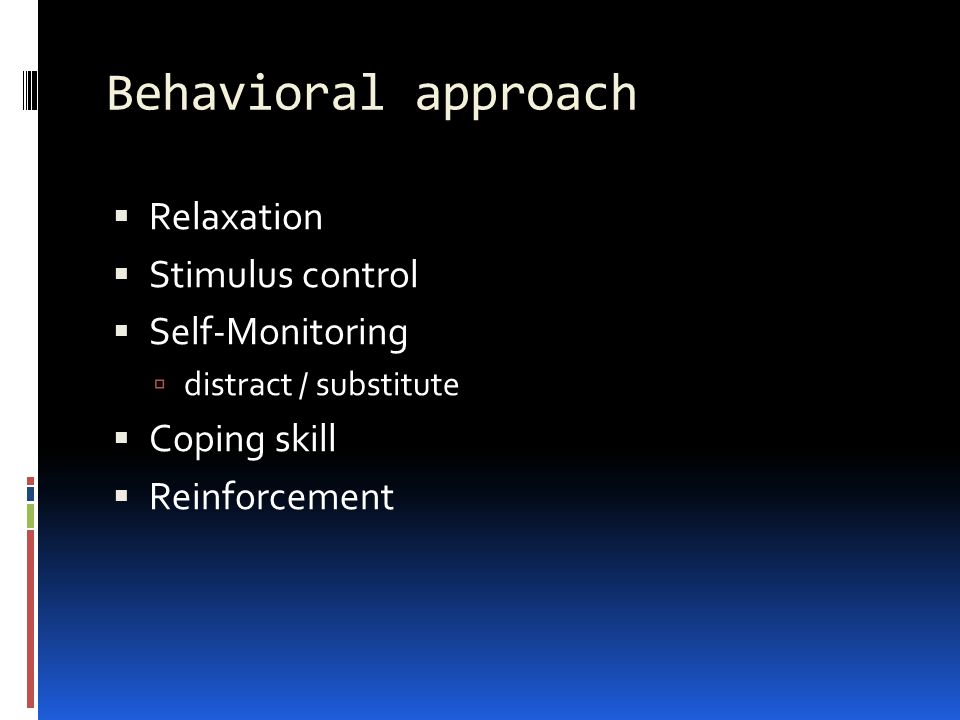 Behavioral approach Relaxation Stimulus control Self-Monitoring