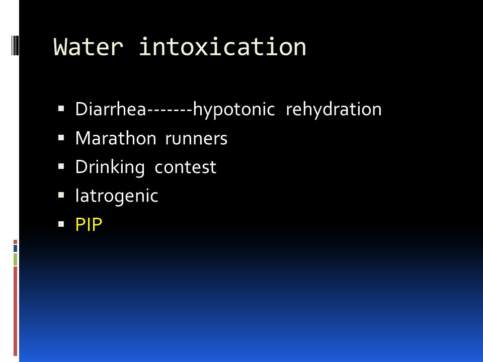 Water intoxication Diarrhea-------hypotonic rehydration