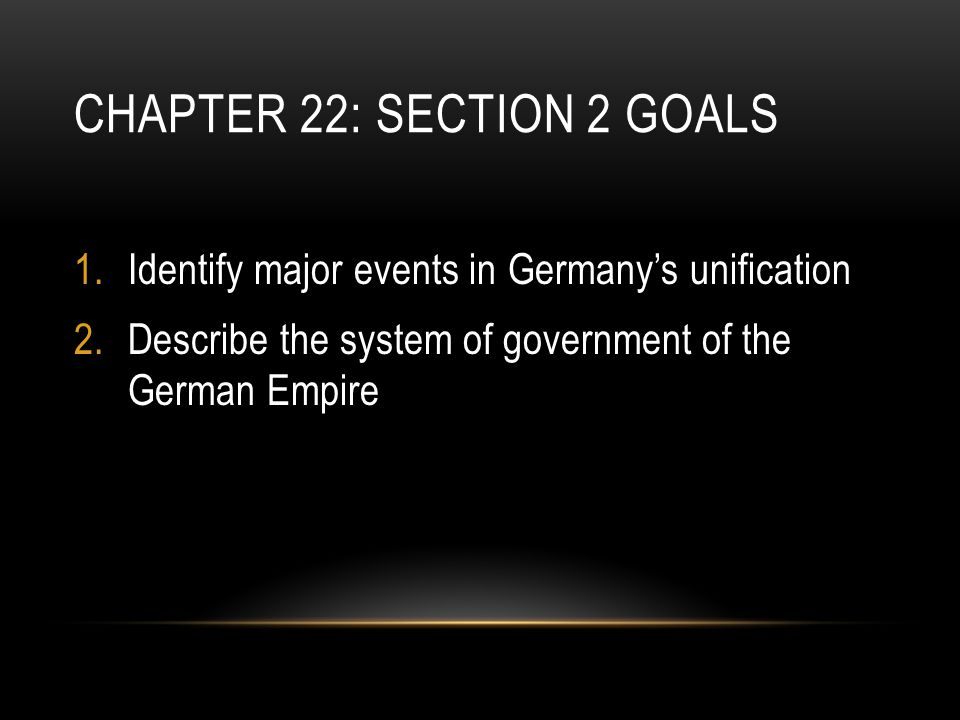 Chapter 22: Section 2 Goals