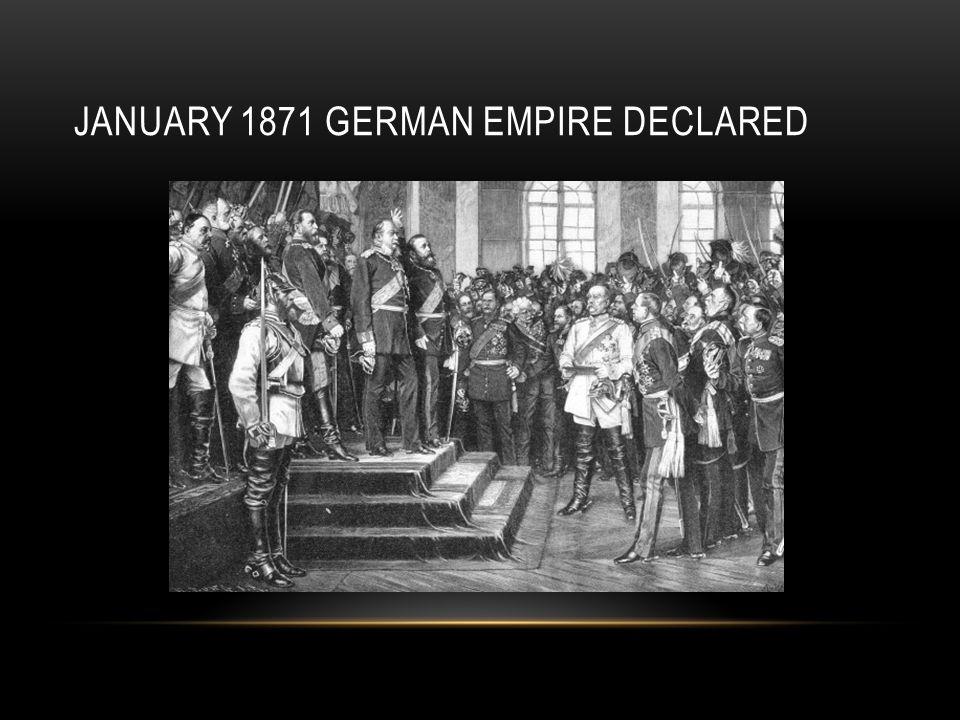 January 1871 German Empire Declared