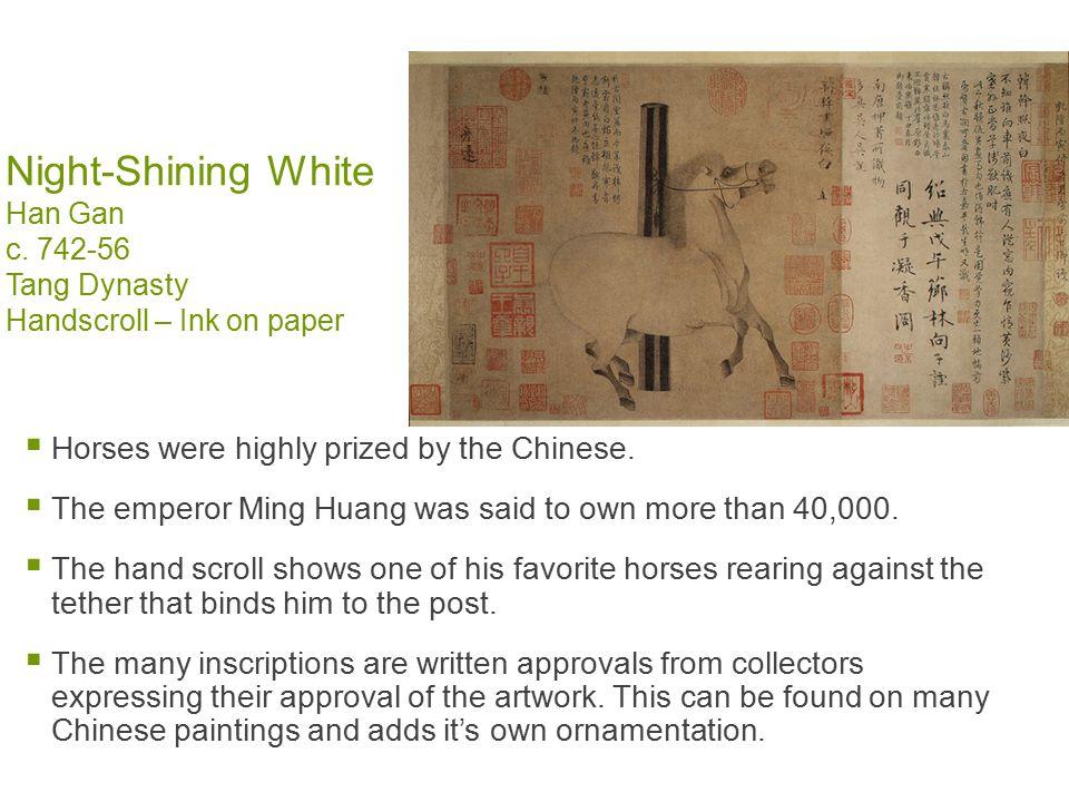 Night-Shining White Han Gan c