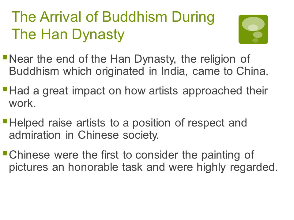 The Arrival of Buddhism During The Han Dynasty