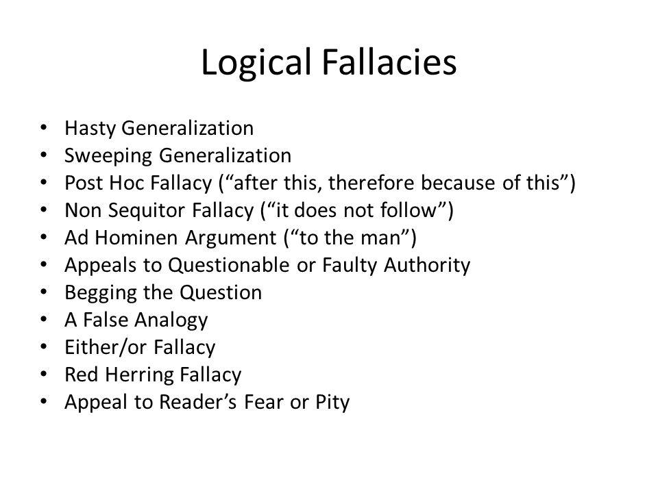 Logical Fallacies Hasty Generalization Sweeping Generalization