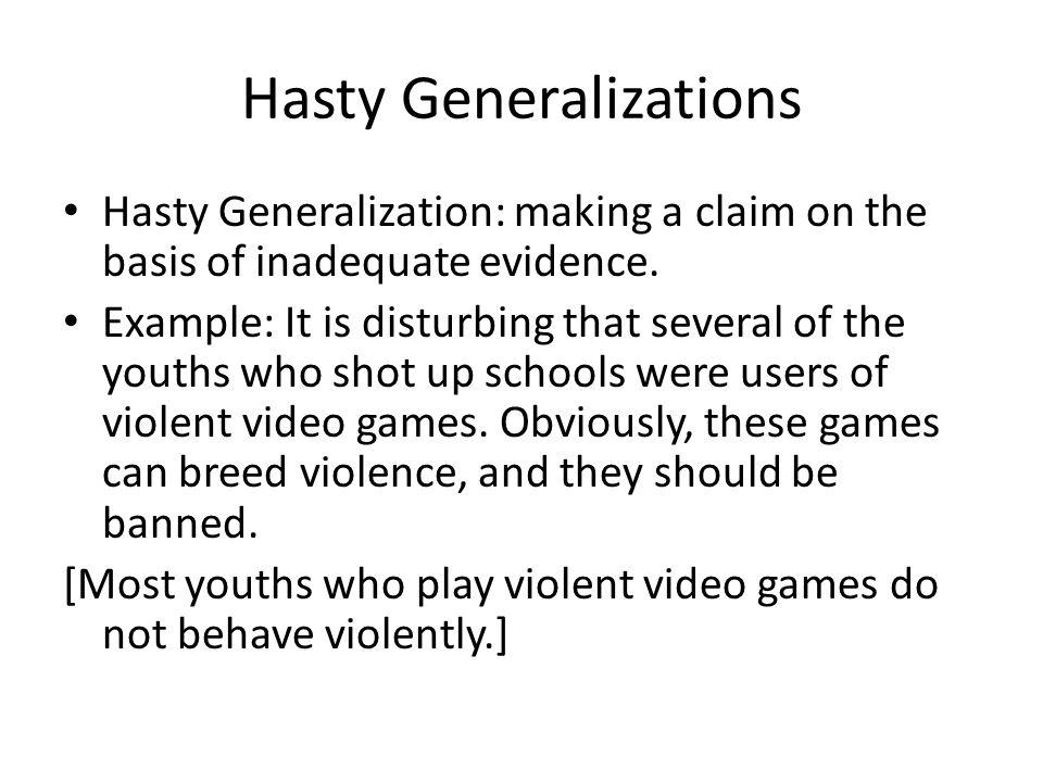 Hasty Generalizations