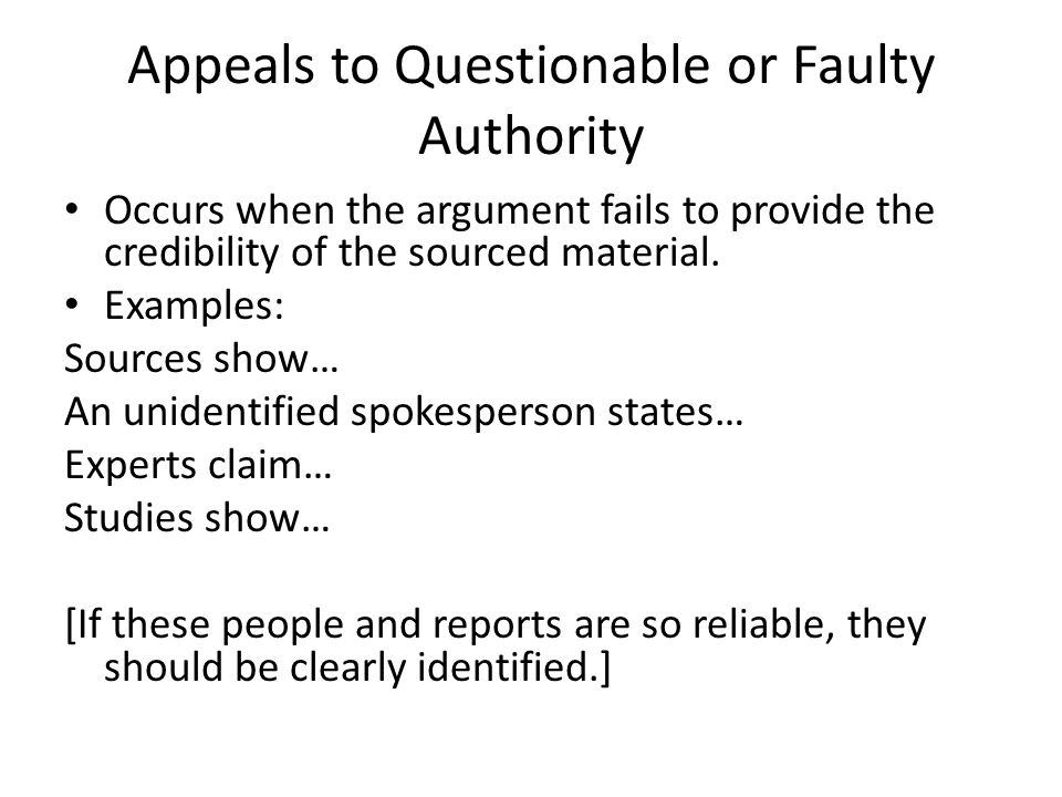 Appeals to Questionable or Faulty Authority