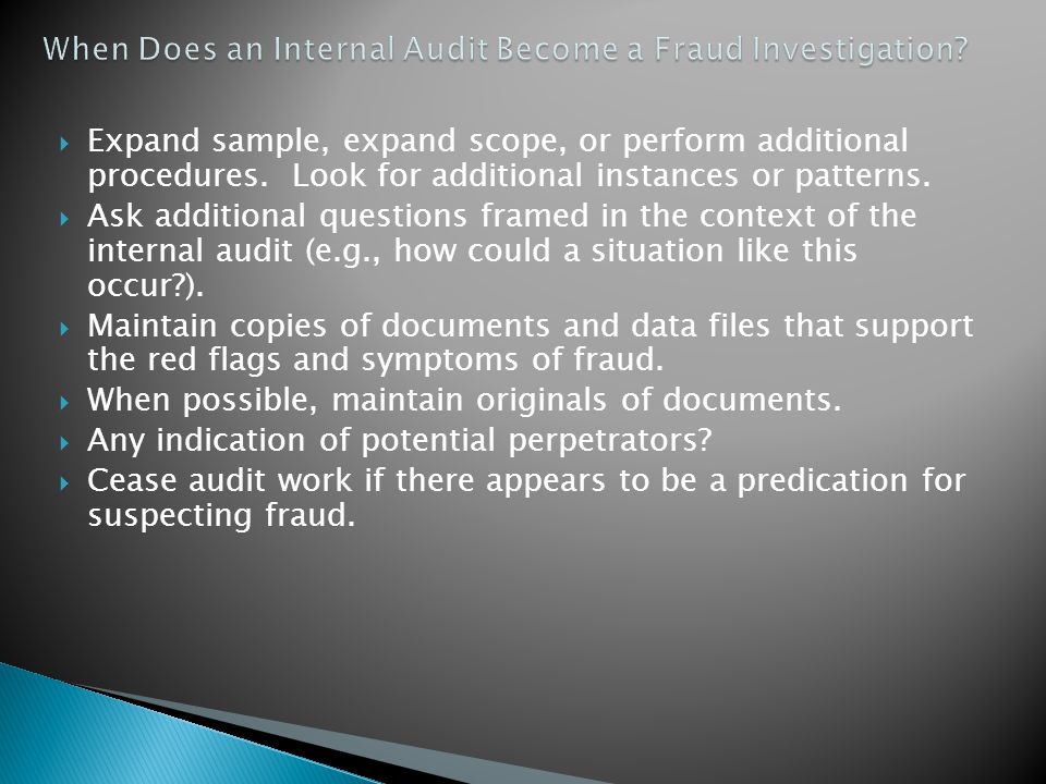 When Does an Internal Audit Become a Fraud Investigation