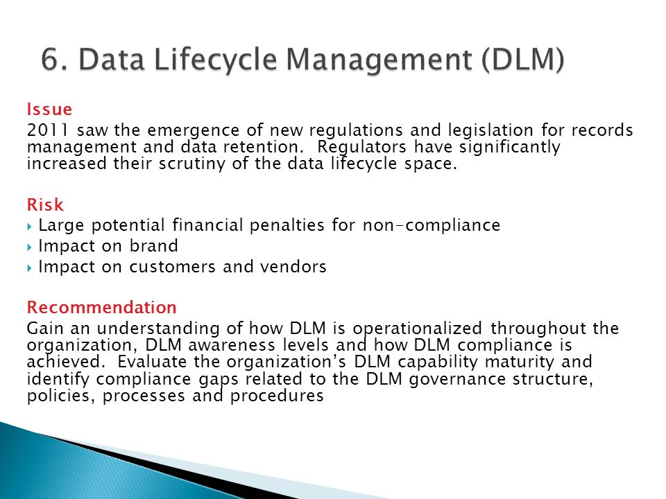 6. Data Lifecycle Management (DLM)