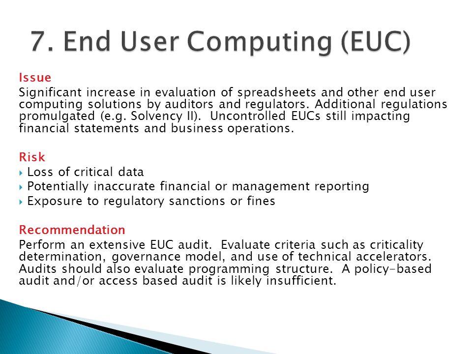 7. End User Computing (EUC)