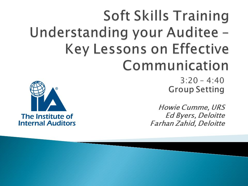 Soft Skills Training Understanding your Auditee – Key Lessons on Effective Communication