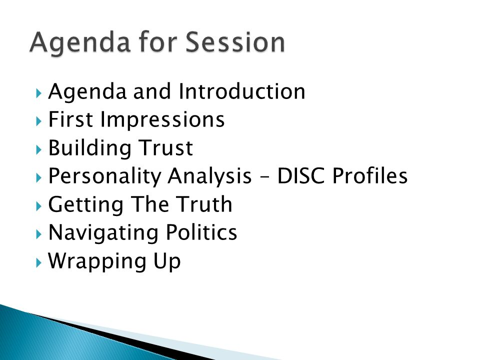 Agenda for Session Agenda and Introduction First Impressions
