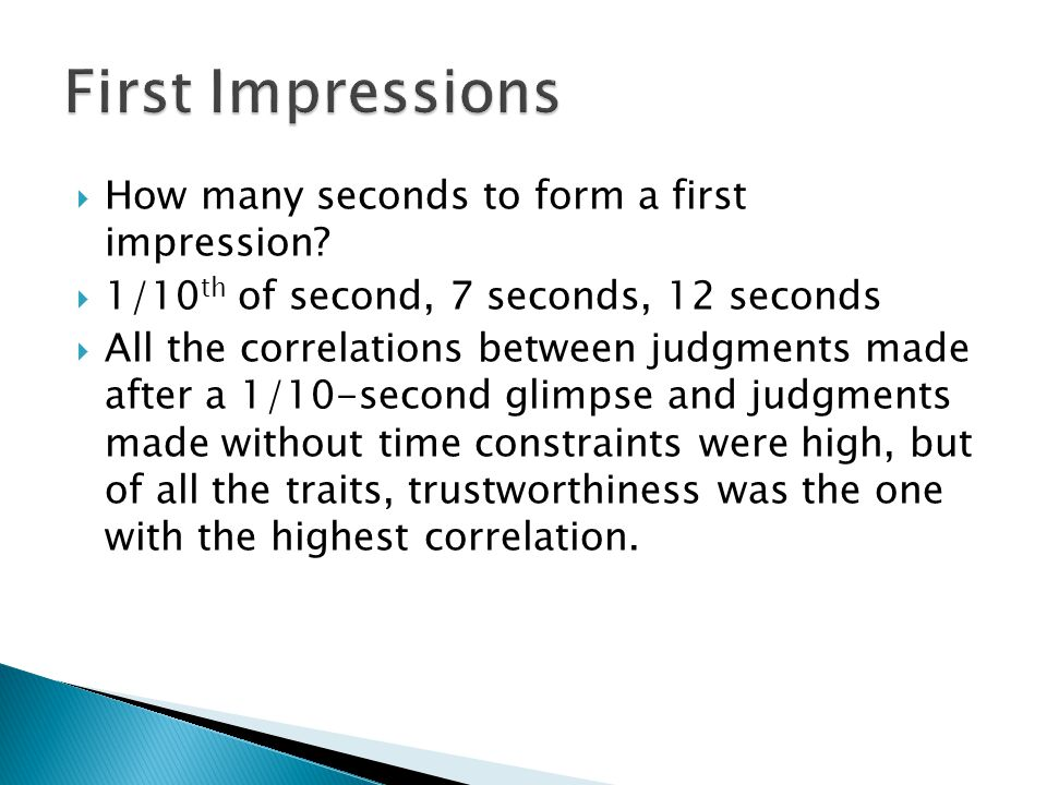 First Impressions How many seconds to form a first impression