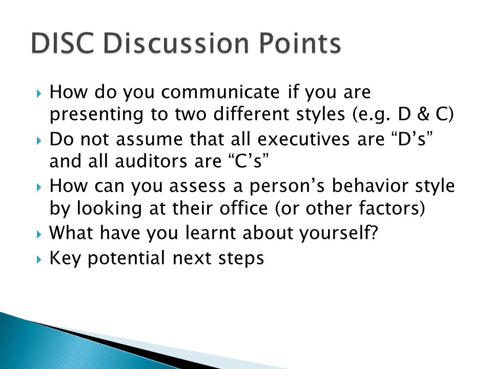 DISC Discussion Points
