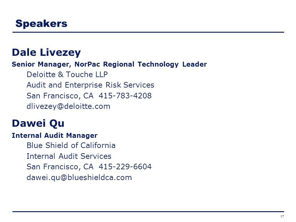 Speakers Dale Livezey Dawei Qu Deloitte & Touche LLP
