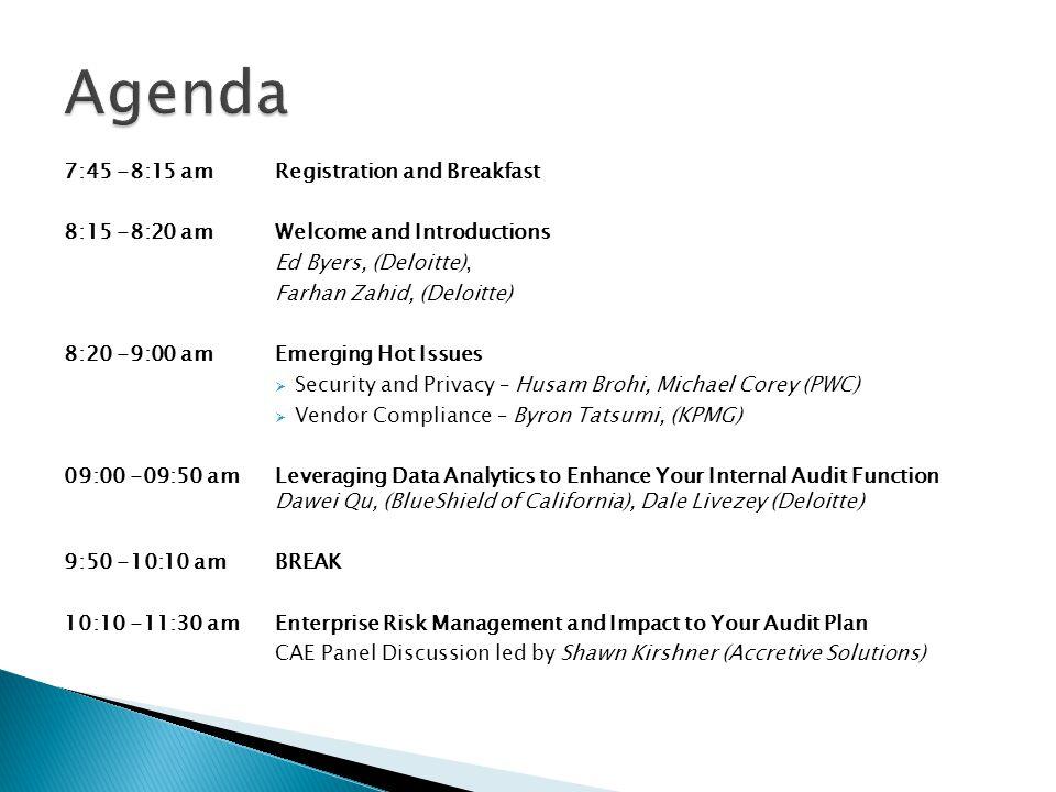 Agenda 7:45 -8:15 am Registration and Breakfast