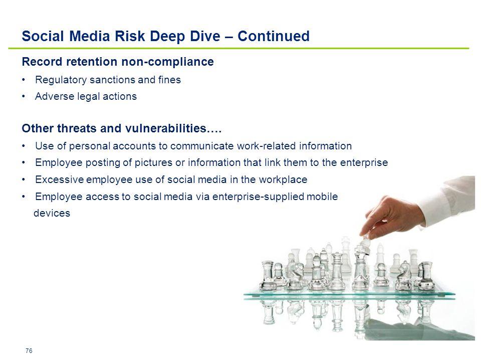 Social Media Risk Deep Dive – Continued