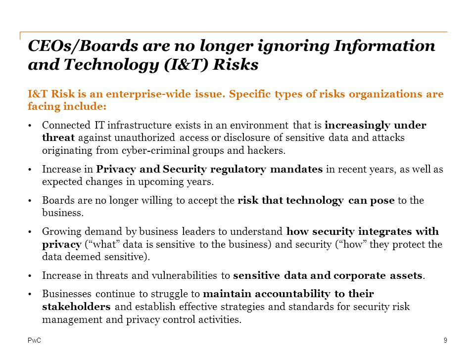 CEOs/Boards are no longer ignoring Information and Technology (I&T) Risks