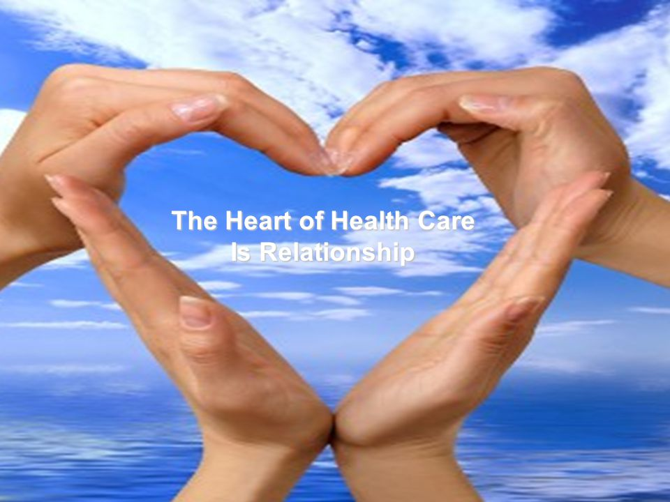 The Heart of Health Care