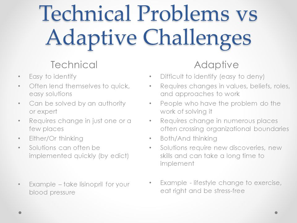 Technical Problems vs Adaptive Challenges